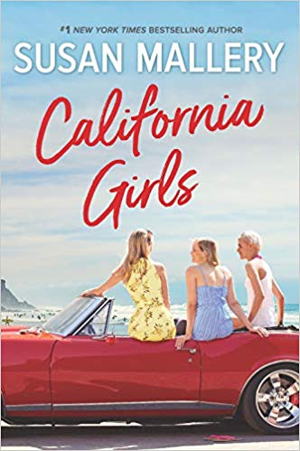 Spotlight + Excerpt: California Girls by Susan Mallery