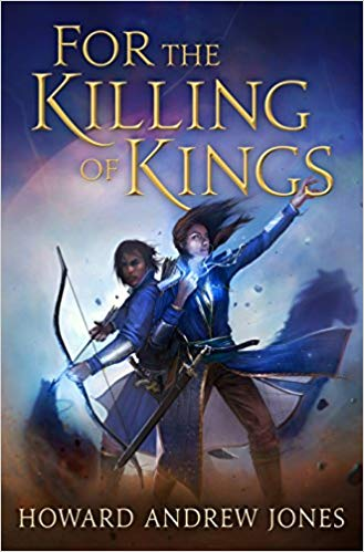 Review: For the Killing of Kings by Howard Andrew Jones