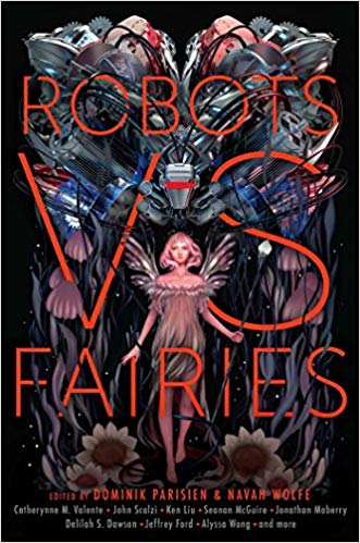 Review: Robots vs Fairies edited by Dominik Parisien and Navah Wolfe