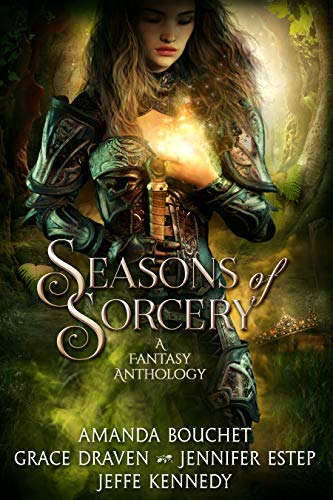 Review: Seasons of Sorcery by Amanda Bouchet, Grace Draven, Jennifer Estep and Jeffe Kennedy