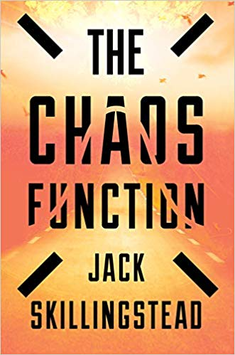 Review: The Chaos Function by Jack Skillingstead