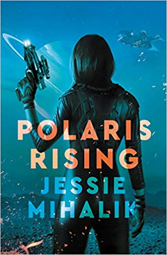 Review: Polaris Rising by Jessie Mihalik