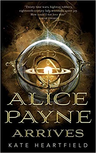 Review: Alice Payne Arrives by Kate Heartfield
