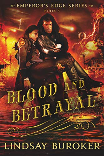 Review: Blood and Betrayal by Lindsay Buroker