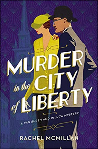 Review: Murder in the City of Liberty by Rachel McMillan