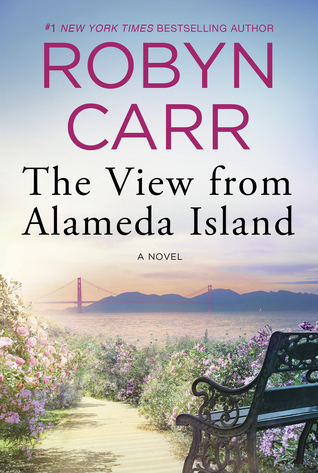 Review: The View from Alameda Island by Robyn Carr + Giveaway