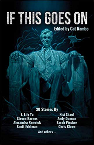 Review: If This Goes On edited by Cat Rambo