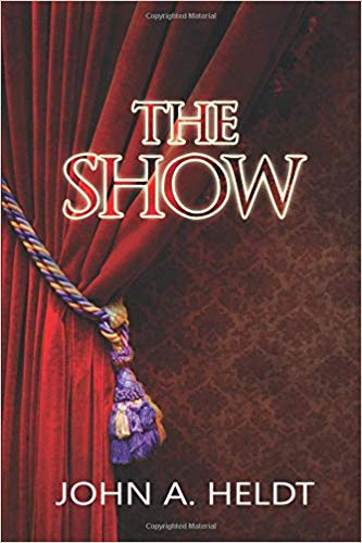 Review: The Show by John A. Heldt