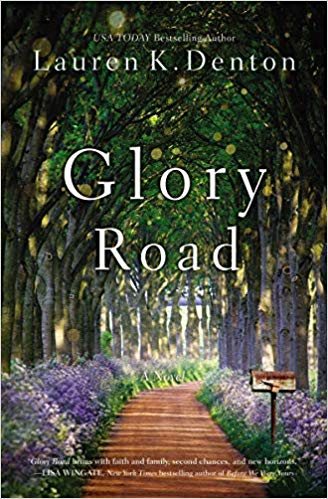 Review: Glory Road by Lauren K. Denton