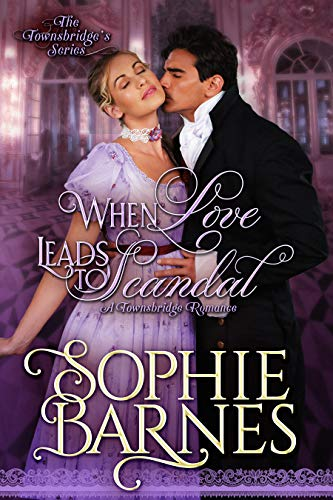 Review: When Love Leads to Scandal by Sophie Barnes + Giveaway