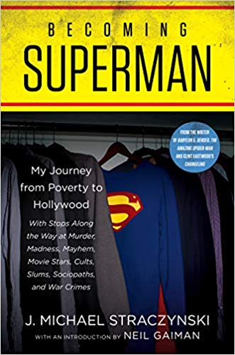 Review: Becoming Superman by J. Michael Straczynski