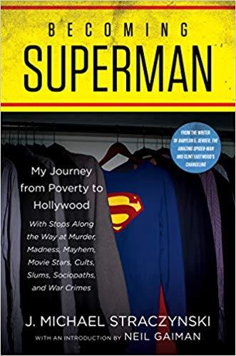 Review: Becoming Superman by J. Michael Straczynski