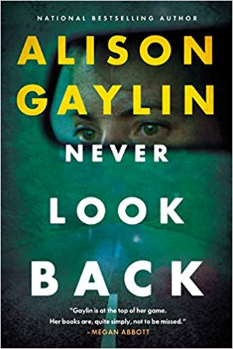 Review: Never Look Back by Alison Gaylin
