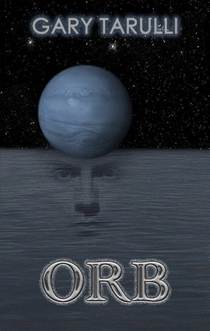 Guest Review: Orb by Gary Tarulli