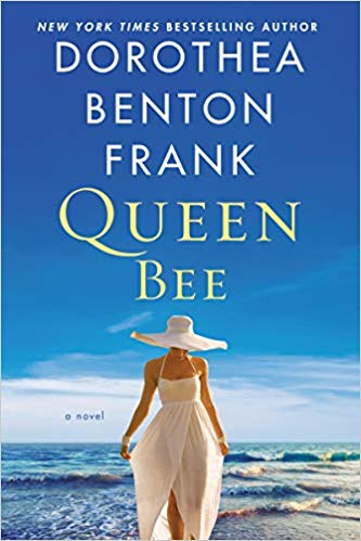 Review: Queen Bee by Dorothea Benton Frank