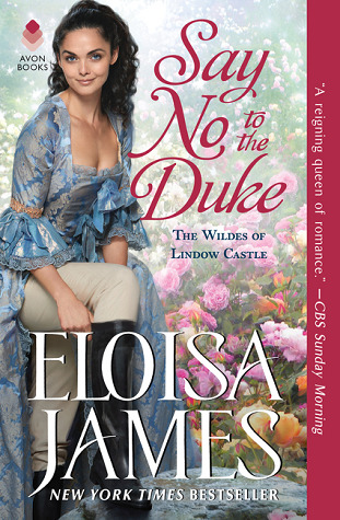 Review: Say No to the Duke by Eloisa James + Giveaway