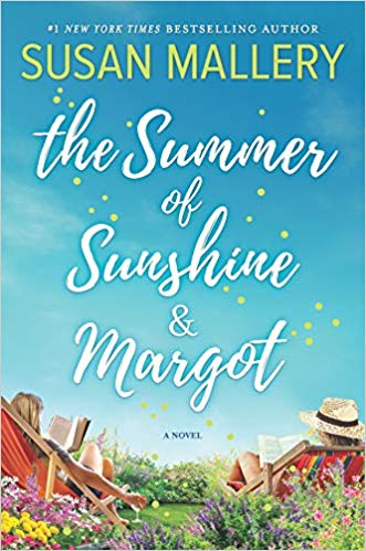 Spotlight + Excerpt: The Summer of Sunshine and Margot by Susan Mallery