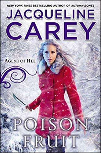 Guest Review: Poison Fruit by Jacqueline Carey