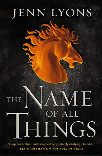 Review: The Name of All Things by Jenn Lyons