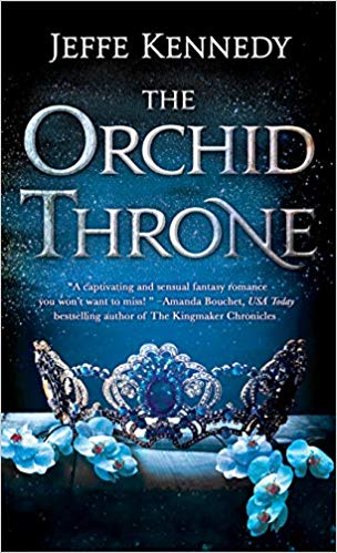 Review: The Orchid Throne by Jeffe Kennedy