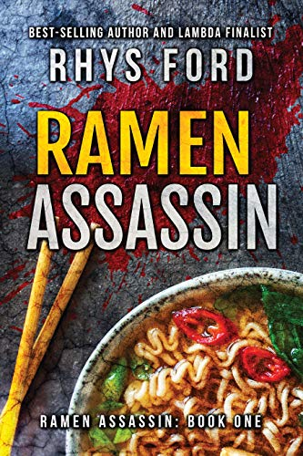 Review: Ramen Assassin by Rhys Ford + Guest Recipe! + Giveaway