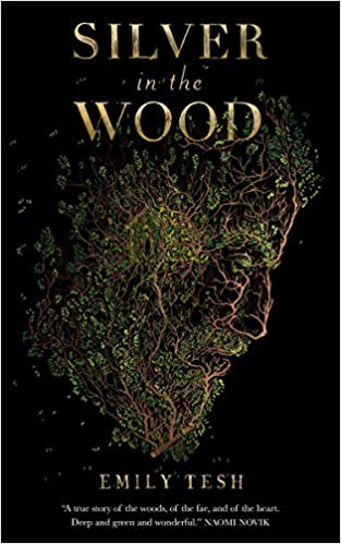 Review: Silver in the Wood by Emily Tesh