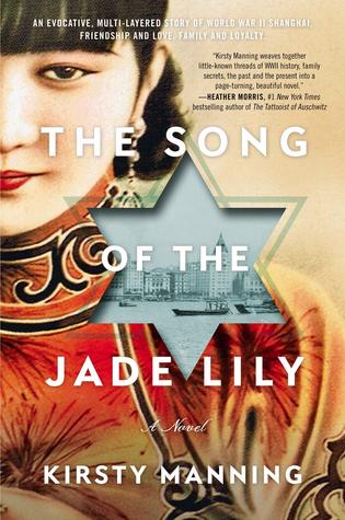 Review: The Song of the Jade Lily by Kirsty Manning