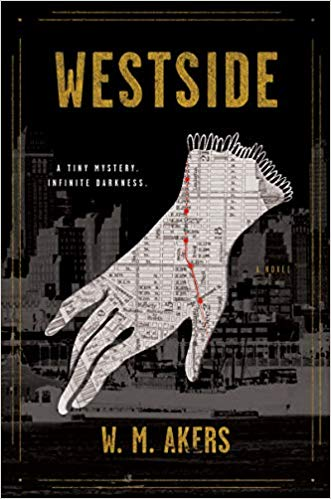 Review: Westside by W.M. Akers