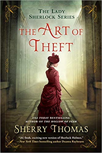 Review: The Art of Theft by Sherry Thomas + Giveaway