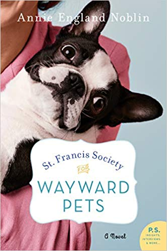 Review: St. Francis Society for Wayward Pets by Annie England Noblin