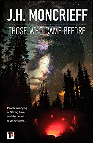 Review: Those who Came Before by J.H. Moncrieff