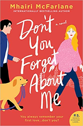 Review: Don't You Forget About Me by Mhairi McFarlane