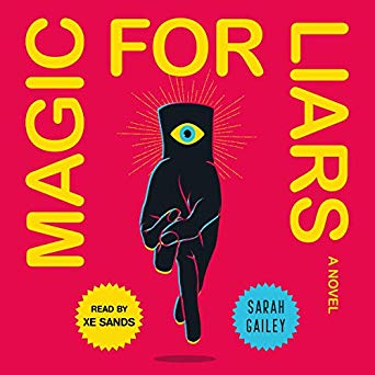 Review: Magic for Liars by Sarah Gailey