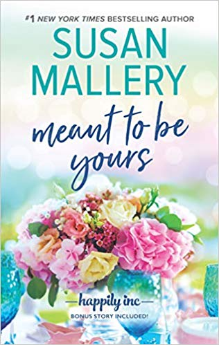 Review: Meant to be Yours by Susan Mallery