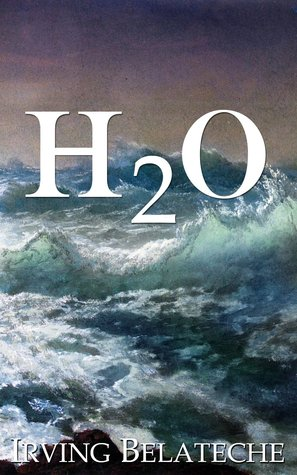 Guest Review: H2O by Irving Belateche