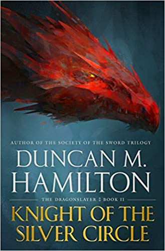 Review: Knight of the Silver Circle by Duncan M. Hamilton