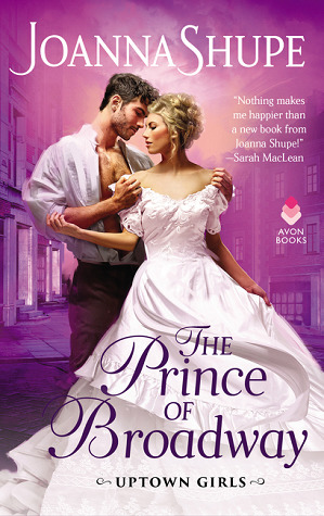 Review: The Prince of Broadway by Joanna Shupe + Giveaway