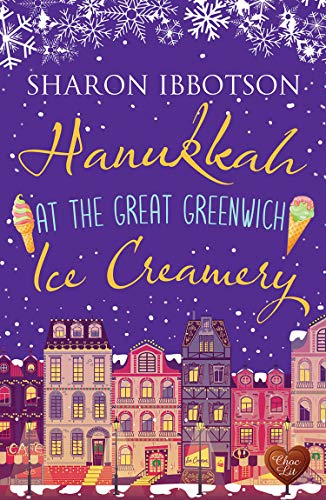 Review: Hanukkah at the Great Greenwich Ice Creamery by Sharon Ibbotson