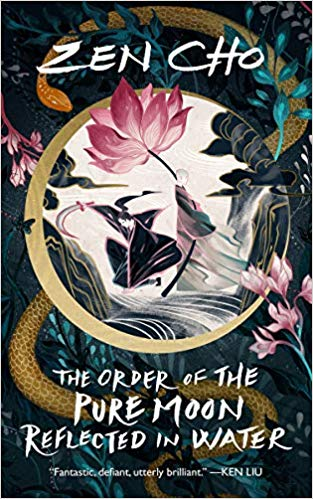 Review: The Order of the Pure Moon Reflected in Water by Zen Cho