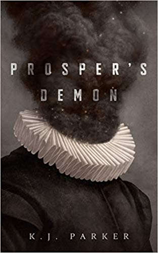 Review: Prosper's Demon by K.J. Parker