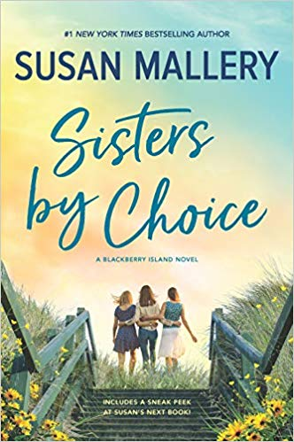 Spotlight + Excerpt: Sisters by Choice by Susan Mallery