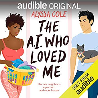 Review: The A.I. Who Loved Me by Alyssa Cole