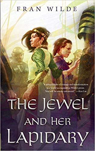 Review: The Jewel and Her Lapidary by Fran Wilde