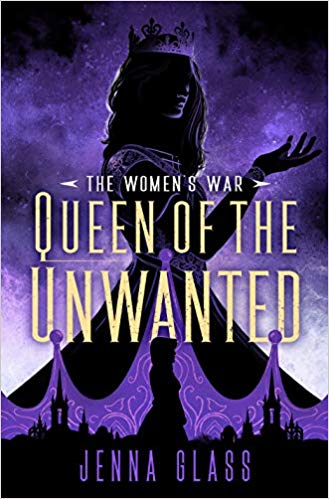 Review: Queen of the Unwanted by Jenna Glass