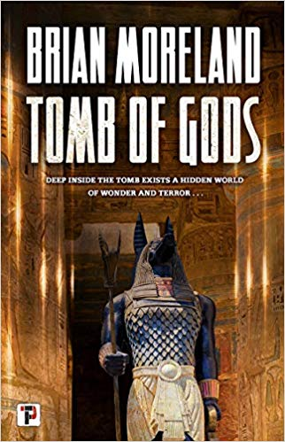Review: Tomb of Gods by Brian Moreland