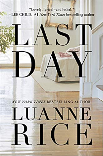 Review: Last Day by Luanne Rice + Giveaway