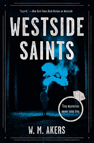 Review: Westside Saints by W.M. Akers
