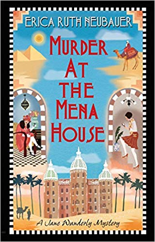 Review: Murder at the Mena House by Erica Ruth Neubauer