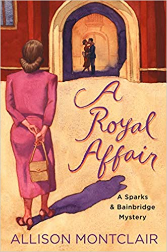 Review: A Royal Affair by Allison Montclair