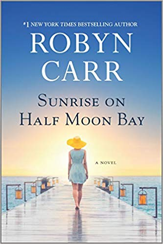 Review: Sunrise on Half Moon Bay by Robyn Carr + Giveaway